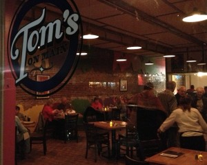 Tom's is filling up by 6:30 pm.